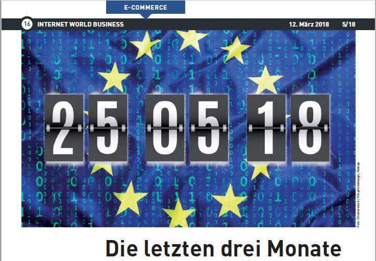 Die letzten drei Monate – EU-Datenschutz-Grundverordnung (DSGVO)